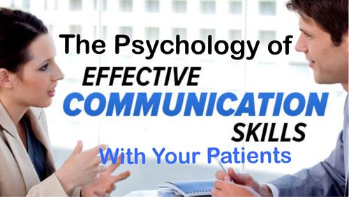 Home Study Written Psychology of Effective Communication with your Patient 1 Hour Elective CE Credit