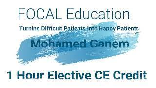 Home Study Virtual Conference Video Turn Difficult Patients into Happy Patients 1 Hour Elective CE