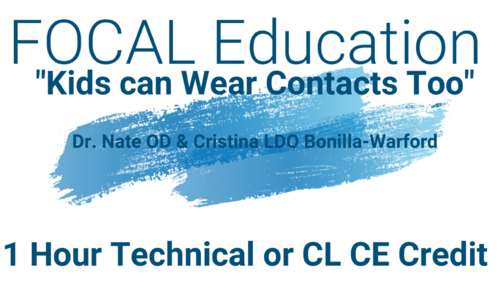"Home Study Virtual Conference Video ""Kids Can Wear Contacts Too"" 1 Hr CL/Tech CE"