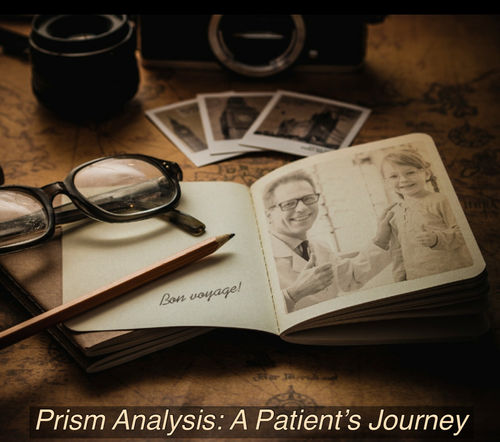 Home Study Prism Analysis: A Patient's Journey 1 Hour CE Tech. Video
